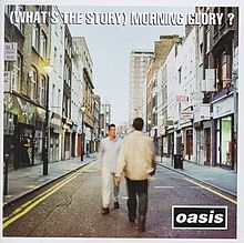 220px-Oasis_-_(What's_The_Story)_Morning_Glory_album_cover