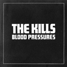 The-Kills_Blood-Pressures