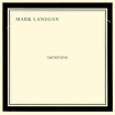 Mark Lanegan_Imitations