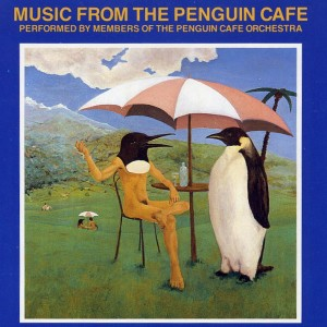 Penguin-Cafe-Orchestra-Music-from-the-Penguin-Cafe-