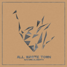 diliberto_all_waste_town