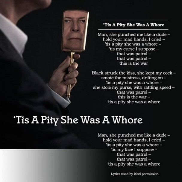 David-Bowie-Tis-A-Pity-She-Was-A-Whore-608x608