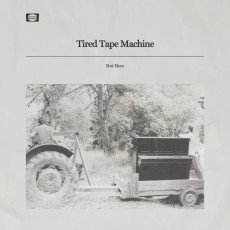 FR1-006-TiredTapeMachine-Not HereCOVER