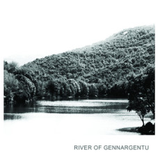 RIVER OF GENNARGENTU