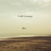 Cold-Courage-Her