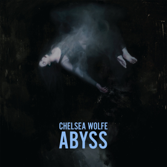 chelsea-wolfe-abyss-cover-art-560x560